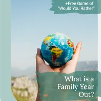 What is a Family Year Out or Family Gap Year