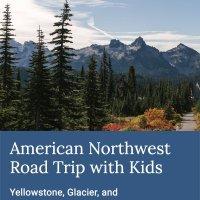 American Northwest Family Road trip