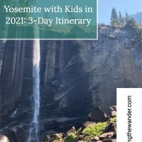 Yosemite Park with Kids in 2021