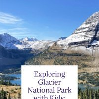 Exploring Glacier National Park with Kids: 3-Day Itinerary