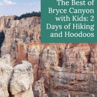 The Best of Bryce Canyon with Kids: 2 Days of Hiking and Hoodoos